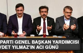 AK Parti Genel Başkan Yardımcısı Cevdet Yılmaz'ın Acı Günü