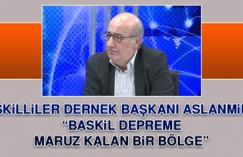 Aslanmirza: Baskil Depreme Maruz Kalan Bir Bölge