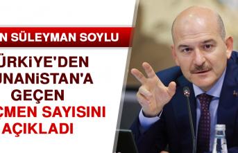 Bakan Soylu Türkiye'den Yunanistan'a Geçen Göçmen Sayısını Açıkladı