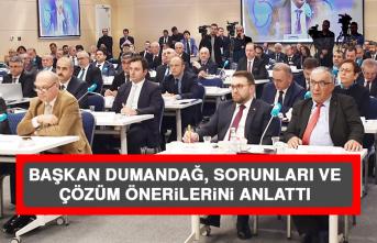 Başkan Dumandağ, Sorunları Ve Çözüm Önerilerini Anlattı