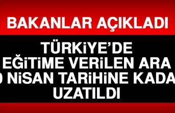 Türkiye'de Eğitime Verilen Ara 30 Nisan Tarihine Kadar Uzatıldı
