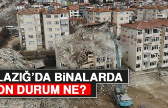 Elazığ'da Binalarda Son Durum Ne?