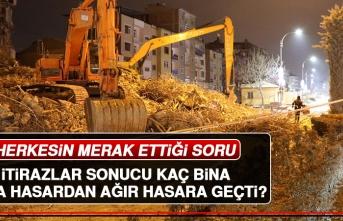 Elazığ'da Kaç Bina; Orta Hasardan Ağır Hasara Geçti?