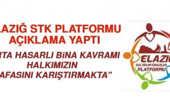 Elazığ STK Platformu Ülke ve Elazığ Gündemiyle İlgili Açıklama Yaptı