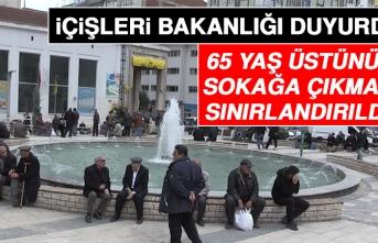 İçişleri Bakanlığı 65 Yaş Üstünün Sokağa Çıkmasını Sınırlandırdı