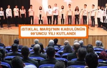 İstiklal Marşı'nın Kabulünün 99'uncu Yılı Kutlandı