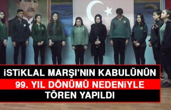 İstiklal Marşı'nın Kabulünün 99. Yıl Dönümü Nedeniyle Tören Yapıldı