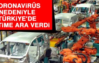 Koronavirüs Nedeniyle Türkiye'de Üretime Ara Verdi