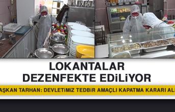 Lokantalar Dezenfekte Ediliyor