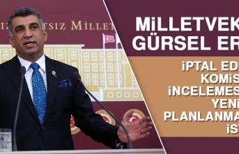 Milletvekili Gürsel Erol, Meclis Başkanına Yeniden Talepte Bulundu