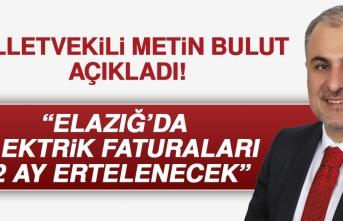 Milletvekili Metin Bulut: Elazığ'da Elektrik Faturaları 12 Ay Ertelenecek
