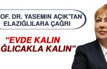 Prof. Dr. Yasemin Açık'tan Elazığlılara Çağrı