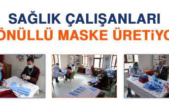 Sağlık Çalışanları Gönüllü Maske Üretiyor