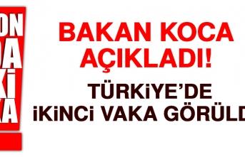 Türkiye'de İkinci Koronavirüs Vakası Görüldü