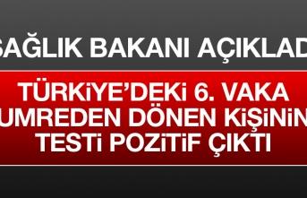 Türkiye'de  Vaka Sayısı 6'ya Çıktı