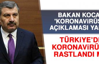 TÜRKİYE'DE KORONAVİRÜS'E RASTLANDI MI?