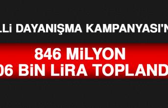 Milli Dayanışma Kampanyası'nda 846 Milyon 606 Bin Lira Toplandı