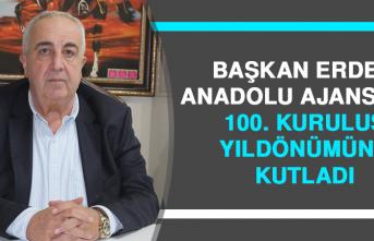 Başkan Erdem Anadolu Ajansı'nın 100. Kuruluş Yıldönümünü Kutladı