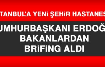 Cumhurbaşkanı Erdoğan Bakanlardan Brifing Aldı