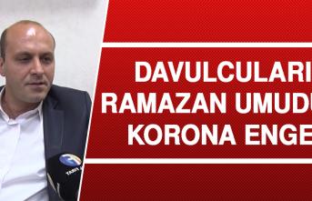 Davulcuların Ramazan Umuduna Korona Engeli