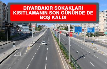 Diyarbakır Sokakları Kısıtlamanın Son Gününde de Boş Kaldı