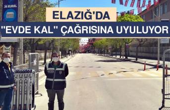 """Elazığ'da """"Evde Kal"""" Çağrısına Uyuluyor"""