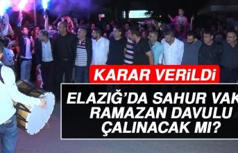 Elazığ'da Ramazan Davulu Çalınacak mı?