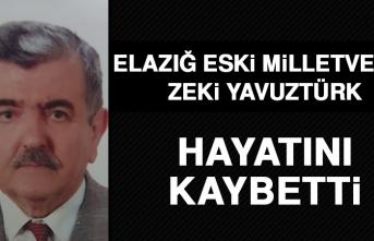Elazığ Eski Milletvekili Yavuztürk Hayatını Kaybetti