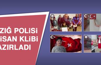 Elazığ Polisi, 23 Nisan Klibi Hazırladı