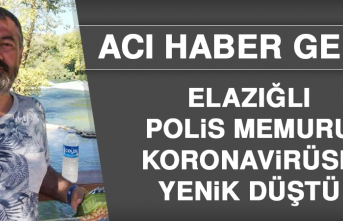 Elazığlı Polis Memuru Koronavirüse Yenik Düştü
