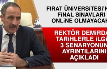 Fırat Üniversitesi'nin Final Sınav Tarihleri İçin 3 Senaryo Hazırlandı
