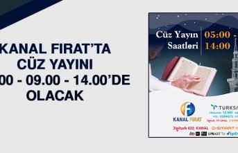 Kanal Fırat'ta Cüz Yayını 05.00, 09.00 ve 14.00'de Olacak