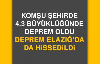 Komşu Şehirde Olan Deprem Elazığ'da da Hissedildi