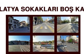 Malatya Sokakları Boş Kaldı
