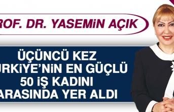 """Prof. Dr. Yasemin Açık, Üçüncü Kez """"Türkiye'nin En Güçlü 50 İş Kadını"""" Arasında Yer Aldı"""
