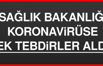 Sağlık Bakanlığı Koronavirüse Ek Tebdirler Aldı
