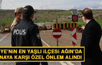 Türkiye'nin En Yaşlı İlçesi Ağın'a Koronaya Karşı Özel Önlem Alındı