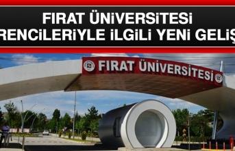 Fırat Üniversitesi Öğrencileriyle İlgili Yeni Gelişme