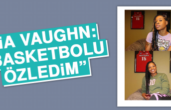 """Kia Vaughn: """"Basketbolu özledim"""""""