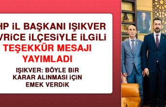 MHP İl Başkanı Işıkver Sivrice İlçesiyle İlgili Teşekkür Mesajı Yayımladı