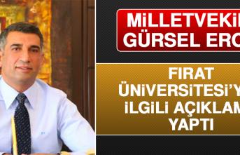 Milletvekili Gürsel Erol Fırat Üniversitesi'yle İlgili Açıklama Yaptı