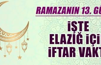 Ramazanın On Üçüncü Gününde Elazığ'da İftar Vakti Kaçta?