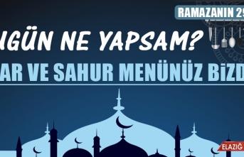 Ramazanın Yirmi Dokuzuncu Gününde Elazığlılara Özel Yemek Menüsü