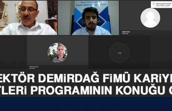 Rektör Demirdağ, FİMÜ Kariyer Saatleri Programının Konuğu Oldu