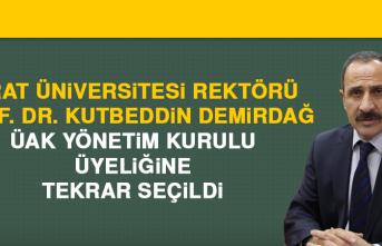 Rektör Kutbeddin Demirdağ, ÜAK Yönetim Kurulu Üyeliğine Tekrar Seçildi
