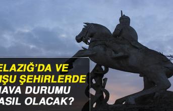 28 Haziran'da Elazığ'da Hava Durumu Nasıl Olacak?