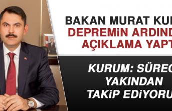 Bakan Murat Kurum Depremin Ardından Açıklama Yaptı
