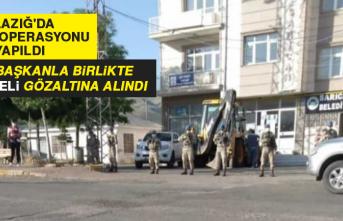 Elazığ'da HDP'li Başkanla Birlikte 3 Şüpheli Gözaltına Alındı
