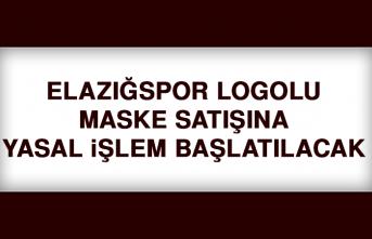Elazığspor Logolu Maske Satışına Yasal İşlem Başlatılacak