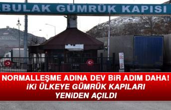 İki Ülkeye Gümrük Kapıları Yeniden Açıldı